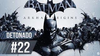 Batman Arkham Origins Detonado Parte #22