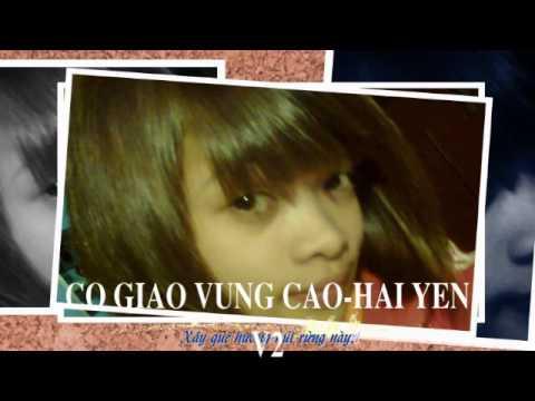 Co giao vung cao beat Hai Yen V2 - Cô giáo vùng cao beat Hải Yến