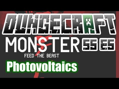 Photovoltaic Cells - FTB Monster - DungeCraft S5 E5