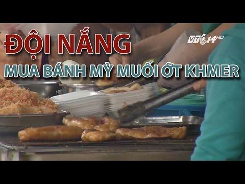 (VTC14)_TP HCM: Đội nắng chờ mua bánh mỳ muối ớt Khmer