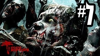 Dead Island Riptide - Gameplay Walkthrough Part 7 - Chapter 2 (Xbox 360/PS3/PC HD)