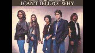I can't tell you why - The Eagles