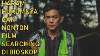 REVIEW SEARCHING, GAK BOLEH AMPE GAK NONTON FILM INI! - Cine Crib Vol. 143
