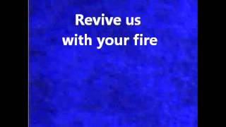 Revive Us (With Your Fire) Lyrics