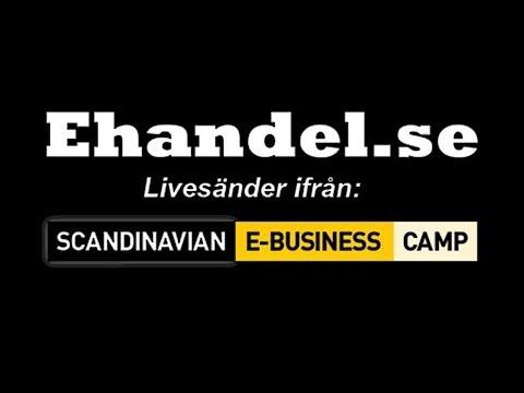 Scandinavian E-Business Camp 2014 - 7 maj