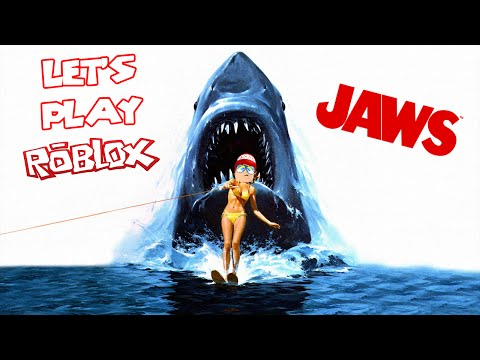 Let's Play Roblox- Jaws