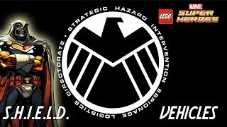 LEGO: Marvel Super Heroes S.H.I.E.L.D. Vehicles