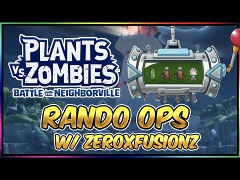Plants vs Zombies Battle For Neighborville Rando Ops Funny Moments Gameplay w/ ZEROxFUSIONZ