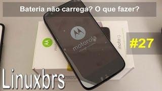 Moto G Motorola XT1033 Não Carrega? O Que Fazer? PT
