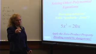 College Algebra: Lecture 12 - Solving Equations with Advanced Factoring