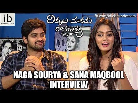 Naga Sourya & Sana Maqbool interview about DCR