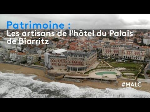 Patrimoine : les artisans de l'hôtel du Palais de Biarritz