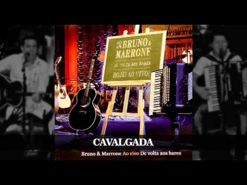 Bruno e Marrone - Cavalgada (Áudio)