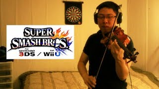 Super Smash Bros Wii U/3DS Theme Violin Cover