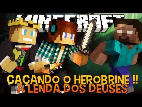 A Lenda dos Deuses Ep.9- Caçando o Herobrine e Boss !! - Minecraft