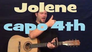 Jolene (Dolly Parton) Guitar Lesson How To Play Capo 4th