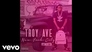 Troy Ave - Lulaby