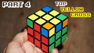 How To Solve A Rubik's Cube Part 4 Top Cross