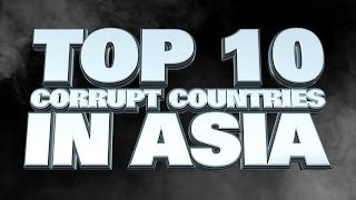 Top 10 Most Corrupt Countries In Asia 2014
