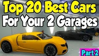 """GTA 5 Online """"TOP 20 CARS"""" FOR MY 2 GARAGES! (Part 2"""