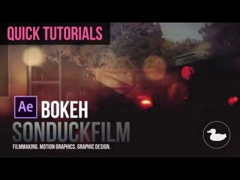 Quick Tutorials: Bokeh Animation in After Effects