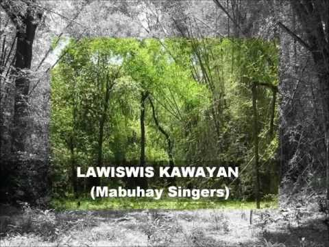 LAWISWIS KAWAYAN (Mabuhay Singers) w/ Amorsolo Paintings and Bamboo Pics.wmv