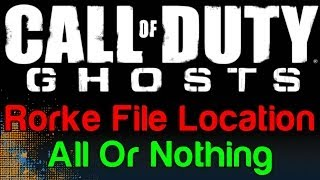 COD Ghosts: All Or Nothing Rorke File Location (Call Of