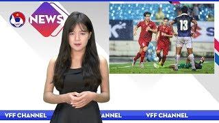VFF NEWS SỐ 35   ĐT Việt Nam có chiến thắng 5 sao trước Campuchia