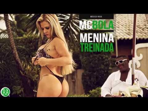 MC BOLA - MENINA TREINADA - MÚSICA NOVA 2014 [AÚDIO OFICIAL ♫]