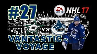 "NHL 17: Vancouver Canucks Franchise Mode #27 ""Time to Get Serious"""