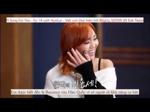 [Vietsub][MSVN] A Song For You ep 14 - SISTAR Hyorin part 1/2