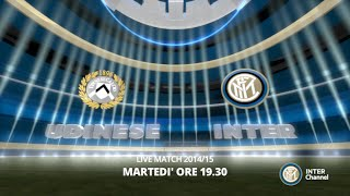 SEGUI UDINESE INTER SU INTER CHANNEL