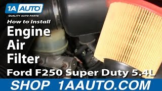 How To Install Replace Engine Air Filter 99-07 Ford F250