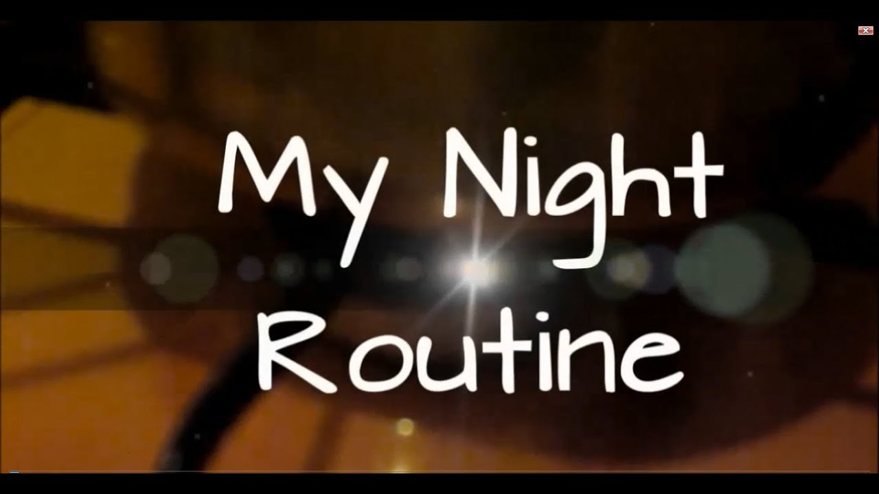 Night Routine! ★ - YouTube