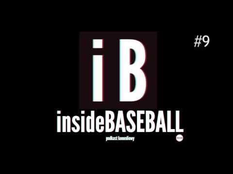 Inside Baseball #9 - Wybuchające Krowy