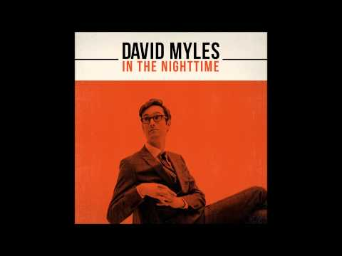David Myles - How'd I Ever Think I Loved You