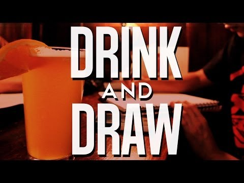 Drink Beer, Draw Comics: It's Drink & Draw! | DweebCast | OraTV