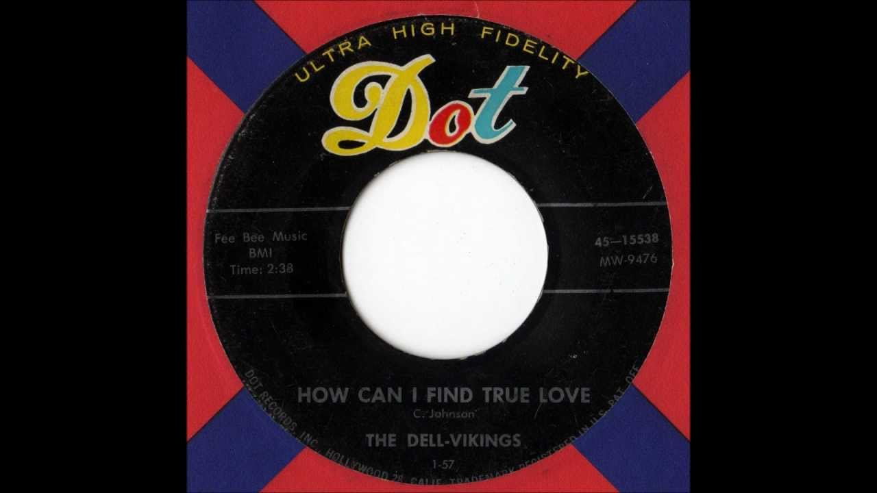 Dell-Vikings, The - Come Go With Me / How Can I Find True Love