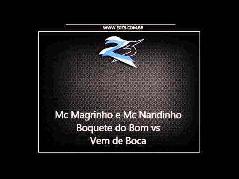 Mc Magrinho e Mc Nandinho - Boquete do Bom vs Vem de Boca [DJ BR 22]