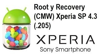 11.- Root Y Recovery Xperia SP 4.3 (.205)