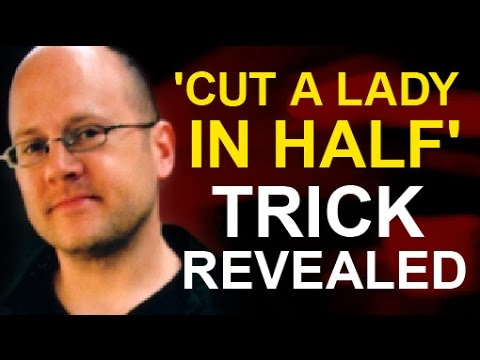'CUT A LADY IN HALF' MAGIC TRICK REVEALED