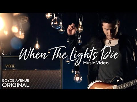 When The Lights Die - Boyce Avenue (Official Music Video) on iTunes