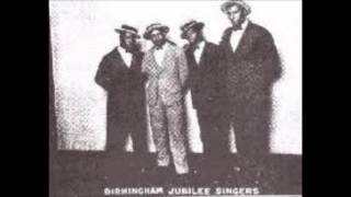 Birmingham Jubilee Singers What You Gonna Do When The