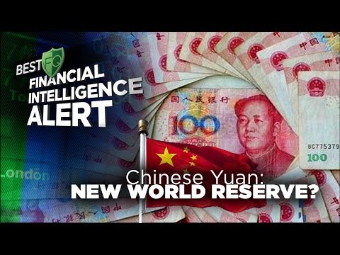 Chinese Yuan: New World Reserve Currency? | BEST FQ