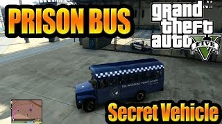 Grand Theft Auto V GTA 5) How To Get Prison Bus Unique
