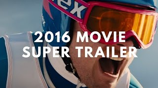 2016 Super Movie Trailer Mash Up