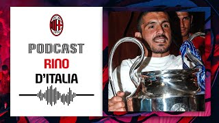 Podcast: Rino D'Italia | Racconti Rossoneri
