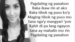 Pagdating Ng Panahon By Kathryn Bernardo [ Lyrics Video