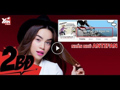[2BĐ] Hồ Ngọc Hà gửi lời khuyên nhủ bá đạo tới anti-fan