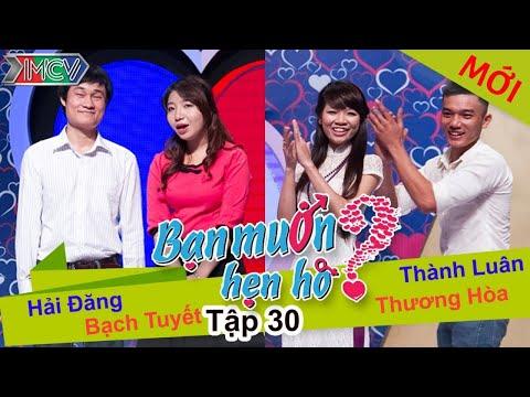 BẠN MUỐN HẸN HÒ - Tập 31 | Hải Đăng - Bạch Tuyết | Thành Luân - Thương Hoài | 01/06/2014